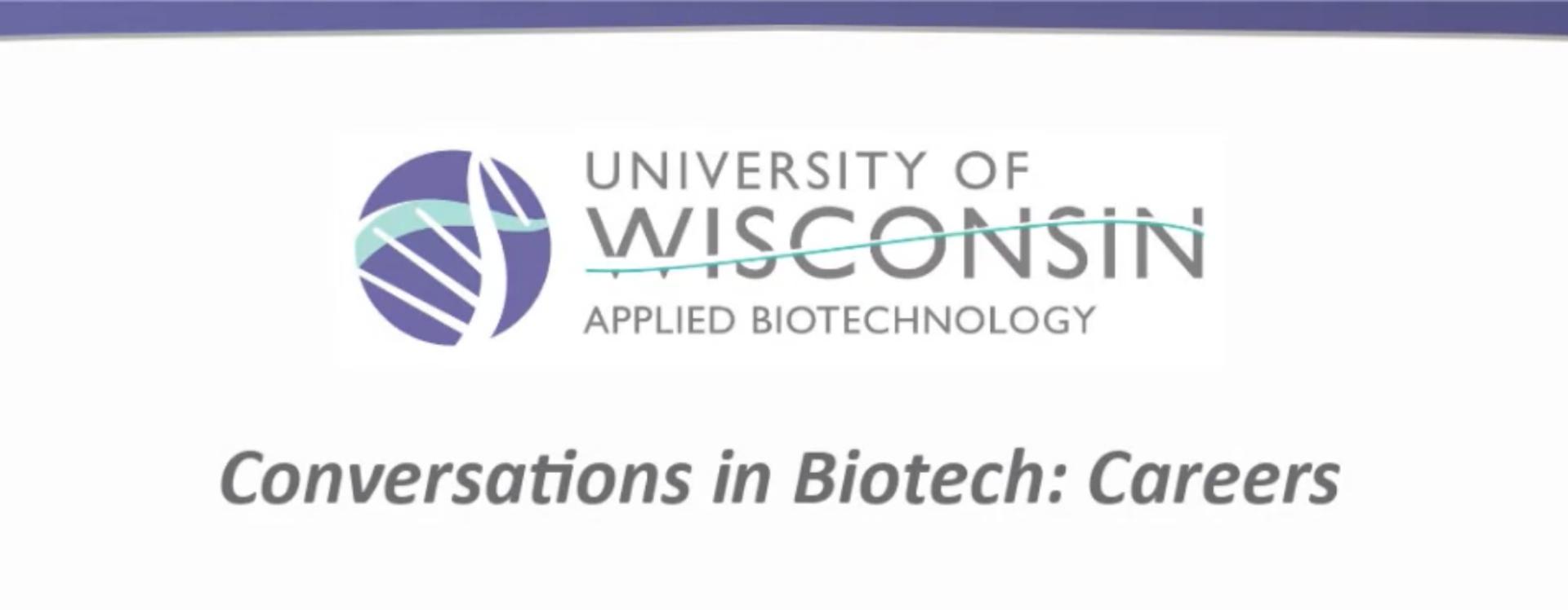 Conversations in Biotech: Careers: Webinar Recording + Q&A